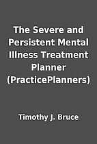 The Severe and Persistent Mental Illness…