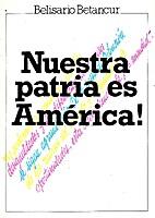 Nuestra patria es América! by Belisario…
