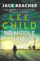 No Middle Name: The Complete Collected Jack…