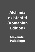 Alchimia existentei (Romanian Edition) by…