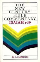 Isaiah 1-39: The New Century Bible…