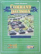 Command Decision, 2nd Edition: 20th Century…