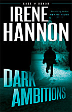 Dark Ambitions by Irene Hannon