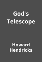 God's Telescope by Howard Hendricks
