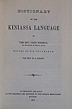 Dictionary of the Kiniassa Language by John…