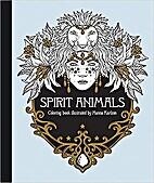 Spirit Animals by Hanna Karlzon