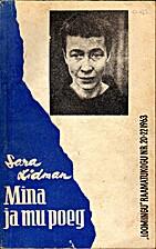 Jag och min son : roman by Sara Lidman