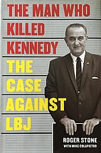 The Man Who Killed Kennedy: The Case Against…