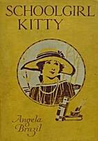 Schoolgirl Kitty by Angela Brazil
