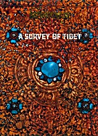A Survey Of Tibet by Compiled by the…