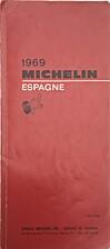 Guide michelin Espagne 1969 by Inconnu