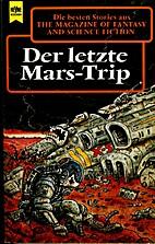 Der letzte Mars-Trip by Ronald M. Hahn