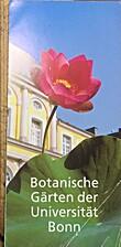 Botanische Gärten der Universität Bonn