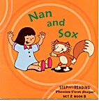 Phonics First Steps 2.5: NAN AND SOX by…