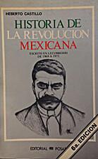 Historia de la Revolución Mexicana by…
