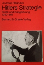 Hitlers Strategie by Andreas Hillgruber
