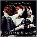 Ceremonials by Florence and the Machine