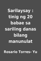 Sarilaysay : tinig ng 20 babae sa sariling…
