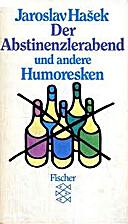 Der Abstinenzlerabend und andere Humoresken…