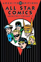 All Star Comics Archives, Volume 9 by John…
