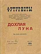 Burliuk, David, Vladimir Burliuk, and others…