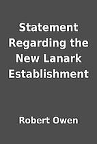 Statement Regarding the New Lanark…