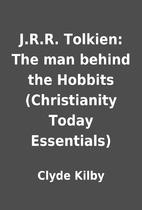 J.R.R. Tolkien: The man behind the Hobbits…