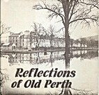 Reflections of Old Perth by Lin Collis