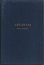 Arkansas by Robert Connell Sr.