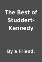 The Best of Studdert-Kennedy by By a Friend.