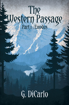The Western Passage: Exodus by G. DiCarlo