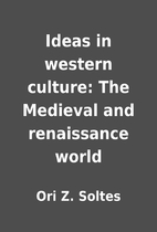 Ideas in western culture: The Medieval and…
