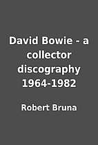 David Bowie - a collector discography…