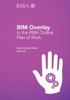 BIM Overlay to the RIBA Outline Plan of Work…