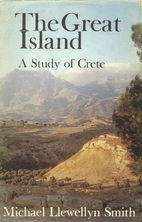 The Great Island: A Study of Crete by…