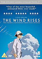 The Wind Rises [2013 film] by Hayao Miyazaki