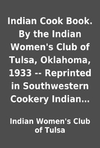 Indian Cook Book. By the Indian Women's Club…