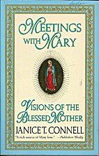 Meetings with Mary: Visions of the Blessed…