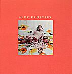 Alex Kanevsky by Peter Selz