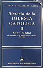 Historia de la iglesia catolica II:edad…