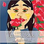 I Remember Mommy's Smile by Rachel Nagelberg