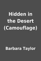 Hidden in the Desert (Camouflage) by Barbara…