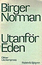 Utanför Eden : dikter : lite kortprosa…