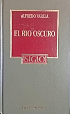 El rio oscuro/ The Dark Gold (Spanish…