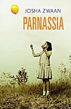 Parnassia; roman by Yosha Zwaan