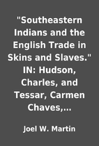 Southeastern Indians and the English Trade…