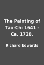 The Painting of Tao-Chi 1641 - Ca. 1720. by…