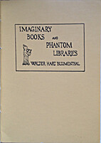 Imaginary Books and Phantom Libraries by…