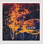 Mala by Dave Stringer