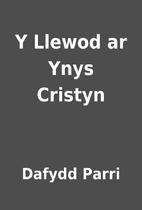 Y Llewod ar Ynys Cristyn by Dafydd Parri